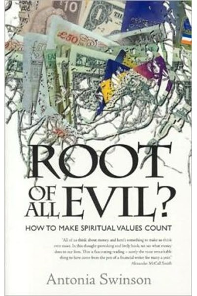 Root of All Evil?