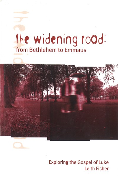 The Widening Road: From Bethlehem to Emmaus