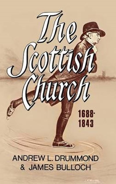 Scottish Church 1688-1843