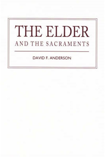 Elder and the Sacraments