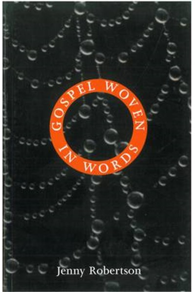 Gospel Woven in Words