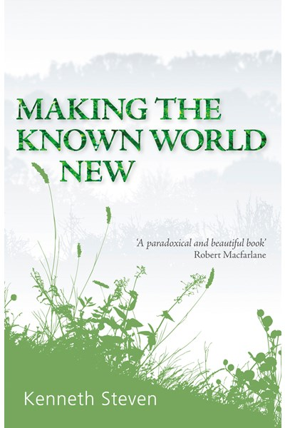 Making the Known World New