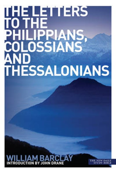 Letters to the Philippians, Colossians and Thessalonians