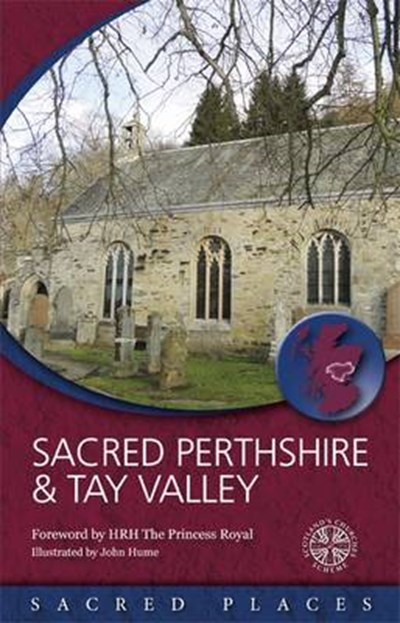 Sacred Perthshire & Tay Valley