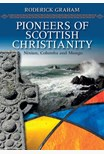 Pioneers of Scottish Christianity