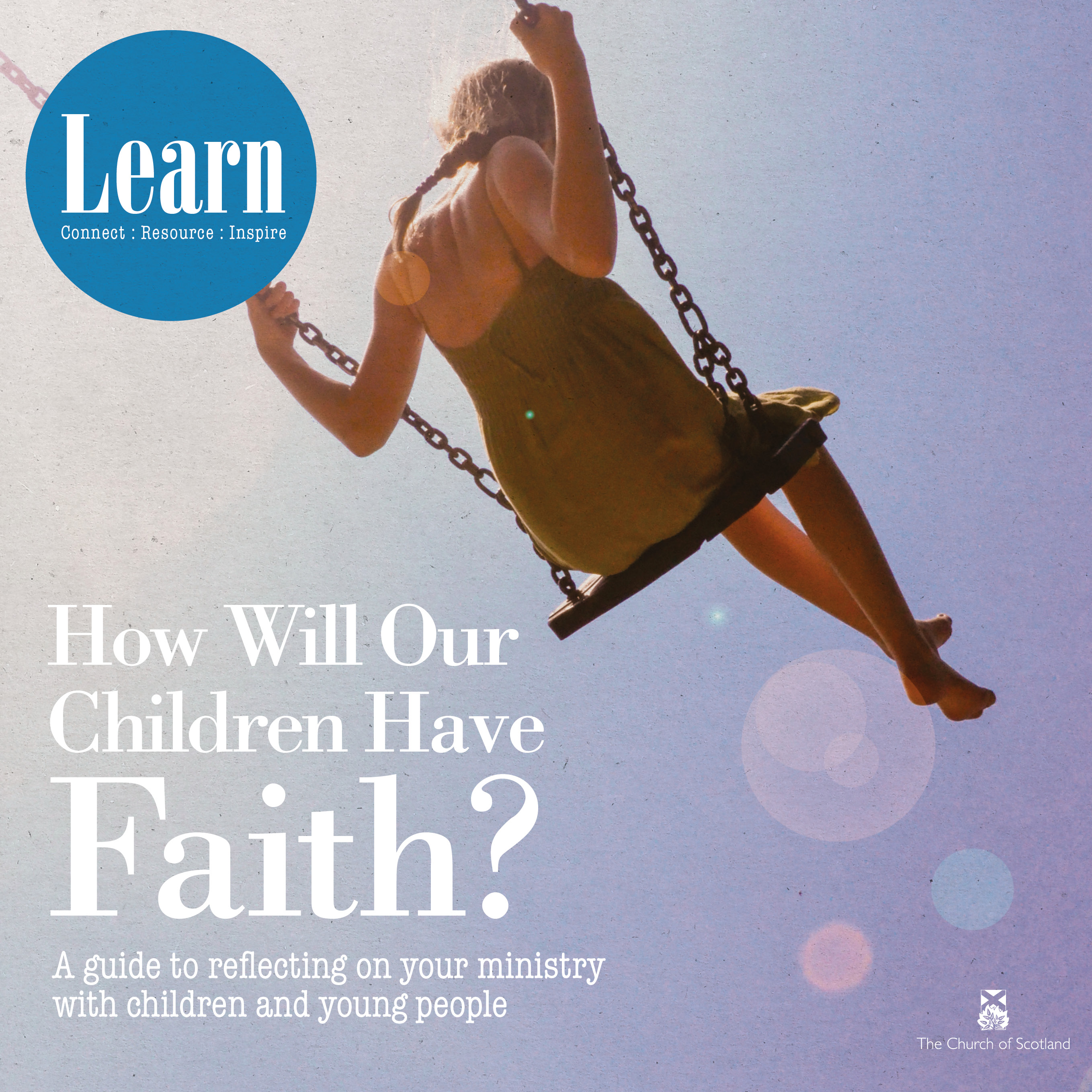 How Will Our Children Have Faith?